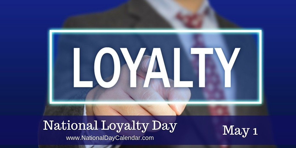 31-Loyalty Day Wishes
