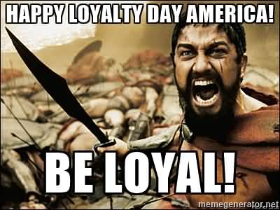 7-Loyalty Day Wishes
