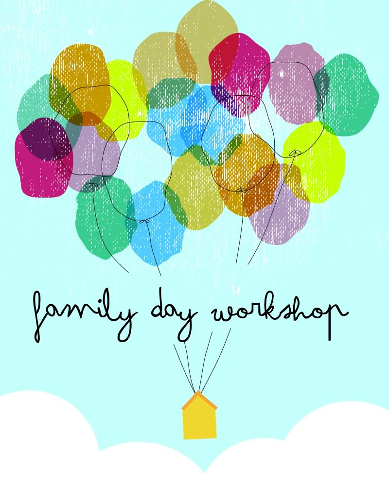 Family Day Workshop Greetings Message Images Nicewishes