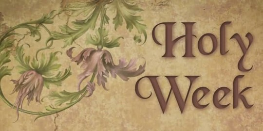 91-Holy Week Wishes
