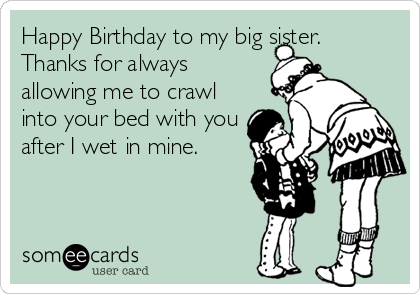Big Sister Birthday Ecard