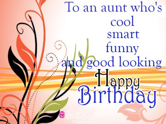 Birthday Wishes For Smart Auntie