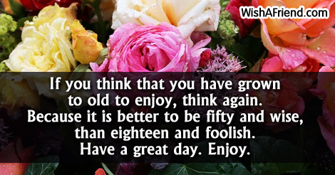 Great Day Birthday Sayings