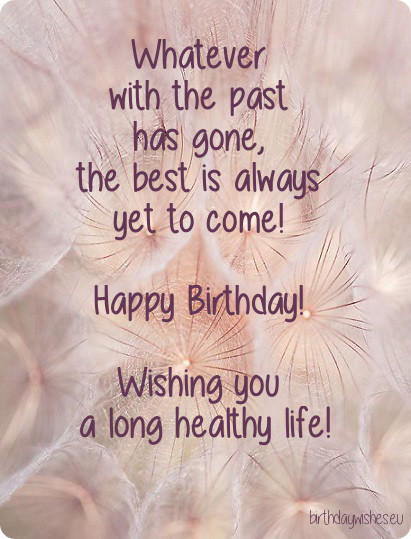 Long Healthy Life birthday Quotes