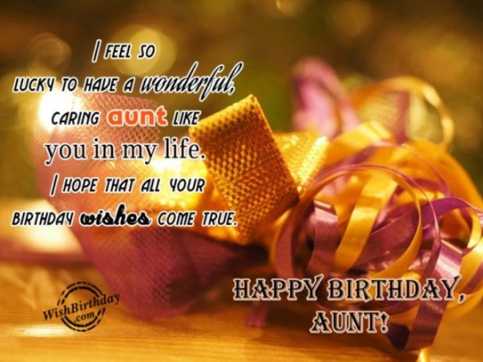 Lucky Aunt Birthday Wishes
