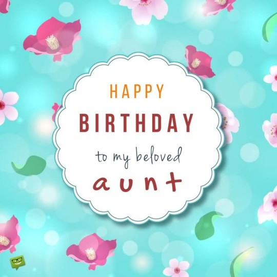 To The Best Aunt Birthday Wishes