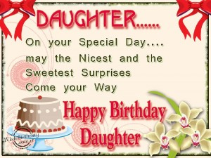Impressive Happy Birthday Wishes For Daughter