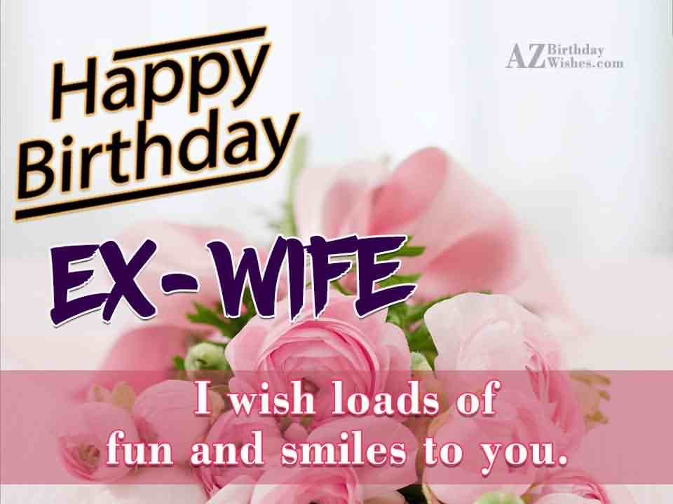 Nice E-Card Birthday Wishes for Ex