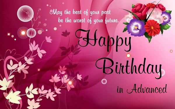 Nice Happy Birthday Wishes In Advance