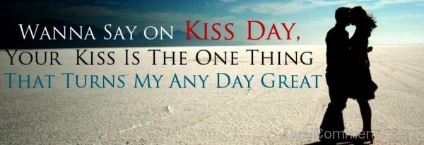 Terrific Kiss Day Wish