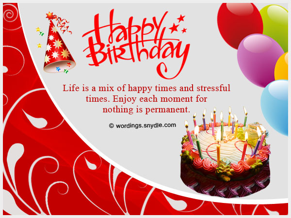 Happy Birthday Wishes About Life Is A Mix Of Happy Times