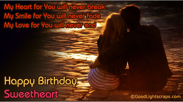Most Romantic Happy Birthday Wishes To My Sweetheart
