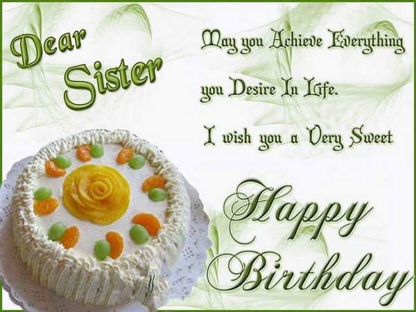 Nice Cake Happy Birthday Wishes To Dear Sister