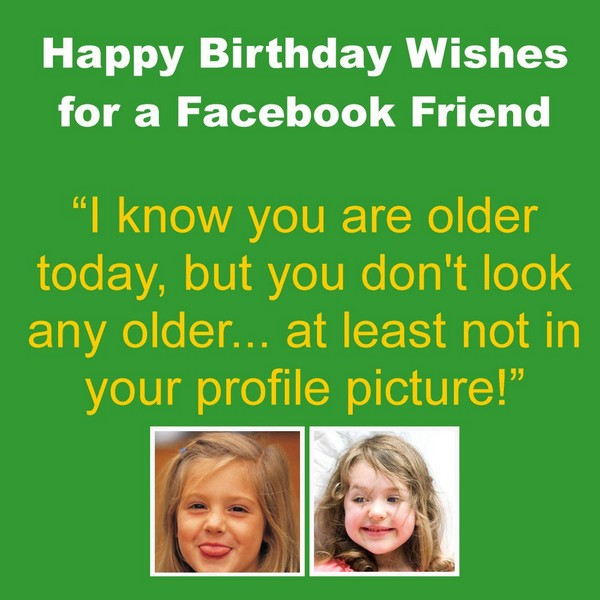 Nice Happy Birthday Wishes For A Facebook Friend