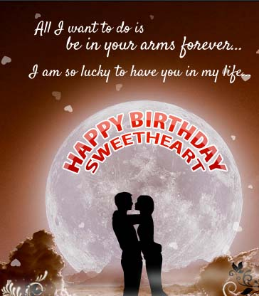 Nice Message Romantic Birthday Wishes To Sweetheart