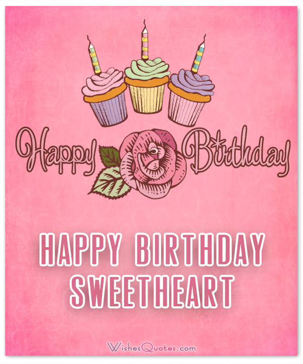Romantic E-Card Happy Birthday Wishes To Sweetheart