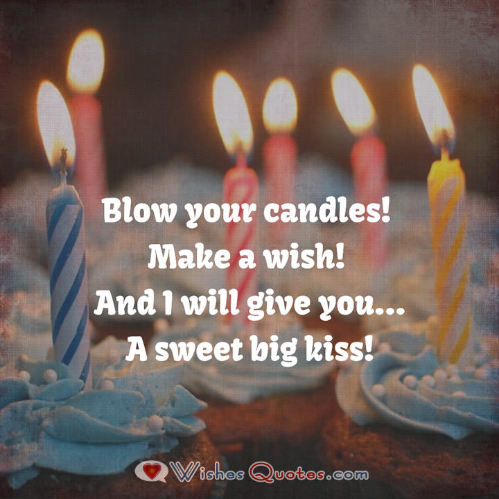 Short Romantic Birthday Wishes With Sweet Big Kiss