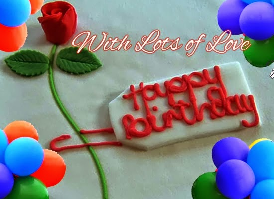 Brilliant B'day Wishes With Lots Of Love