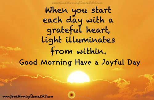 Good Morning Have A Joyful Day