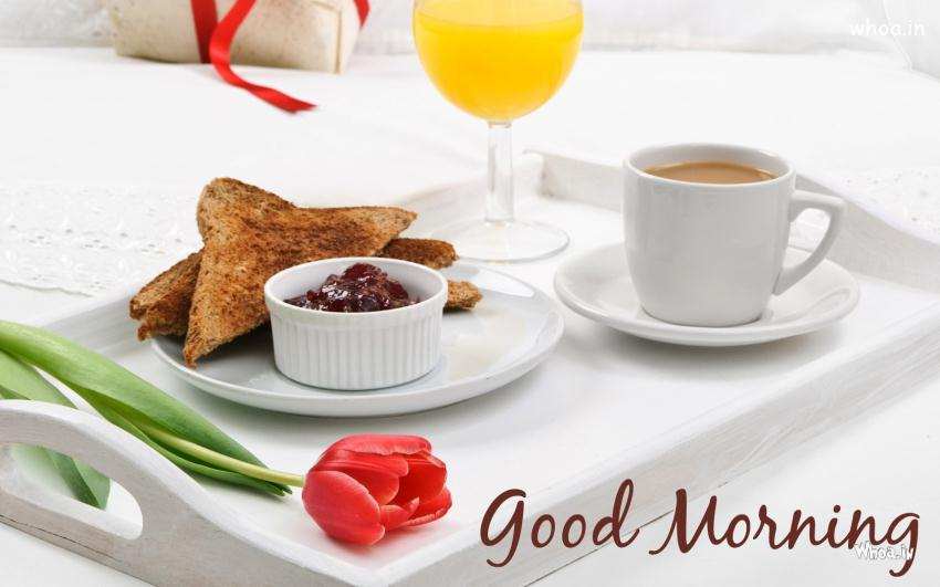 Good Morning Wishes With Breakfast And Bedtea