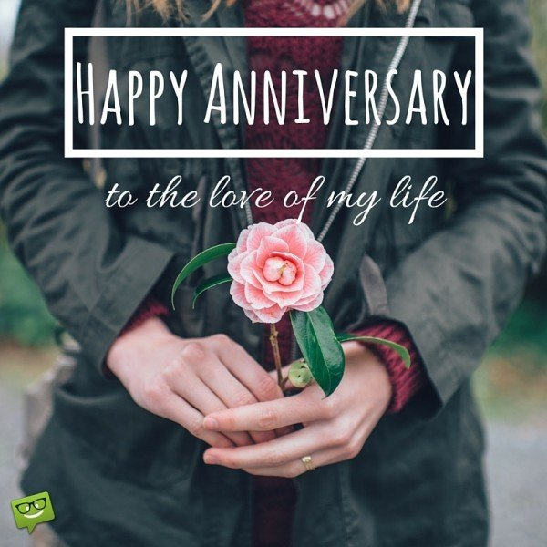 Happy Anniversary Wishes And Greetings To The Love Of My Life