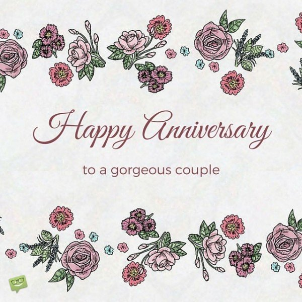 Happy Anniversary Wishes To A Gorgeous Couple