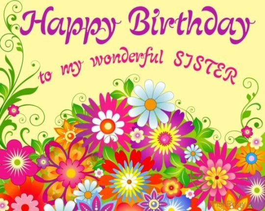 Creative Birthday Wishes With Greetings For My Sister