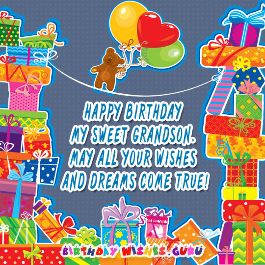 Fun-Filled Birthday Wishes For My Grandson