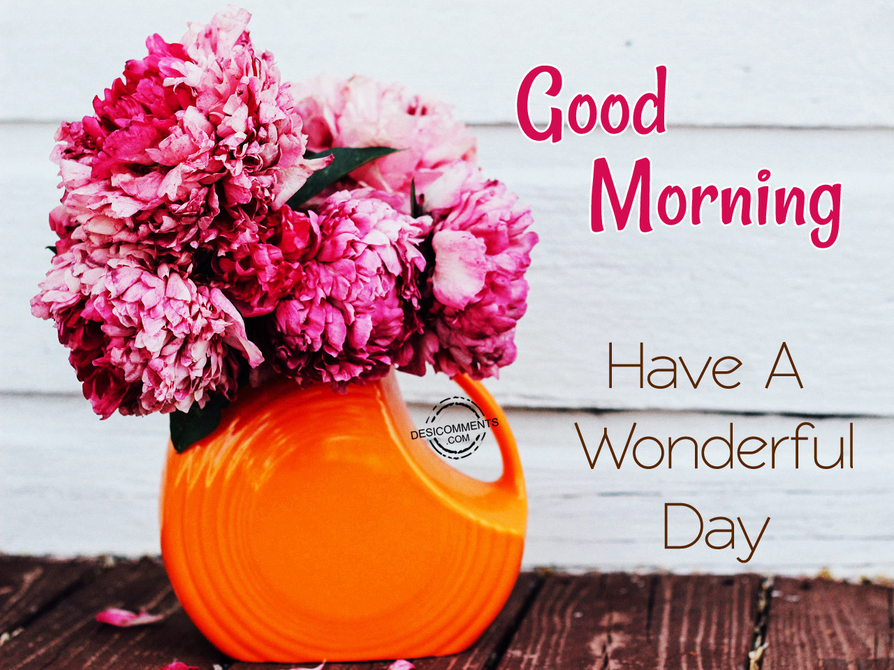 Good Morning Greetings For A Wonderful Day With Heart Touching