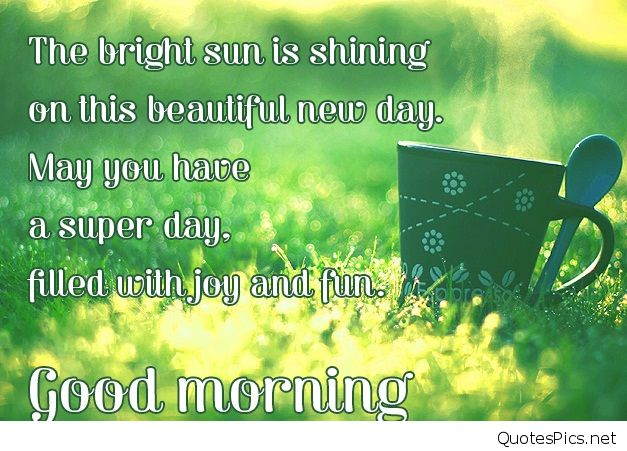 First-Class Good Morning Wishes For Friends With Joy And Fun