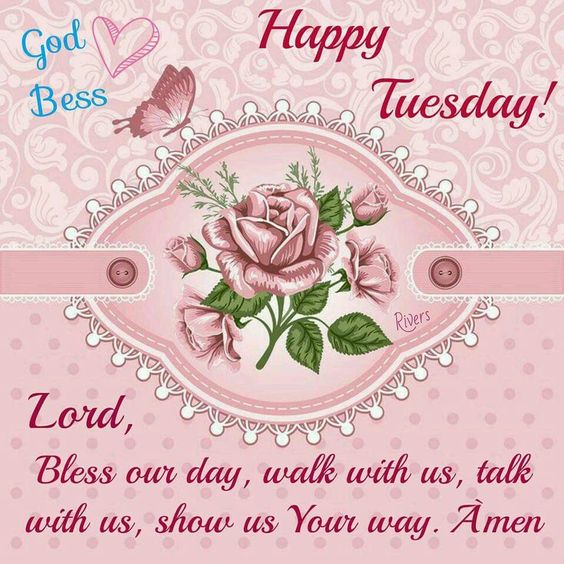 Image result for tuesday good morning blessings
