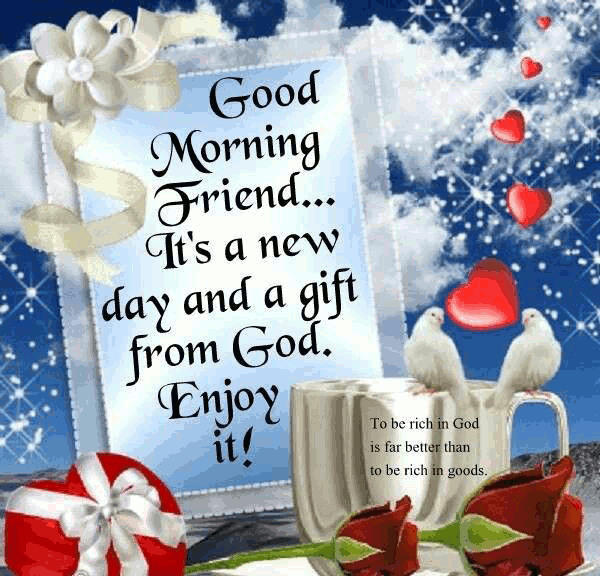 Good Morning Wishes With Gifts For Friends From God Nice Wishes