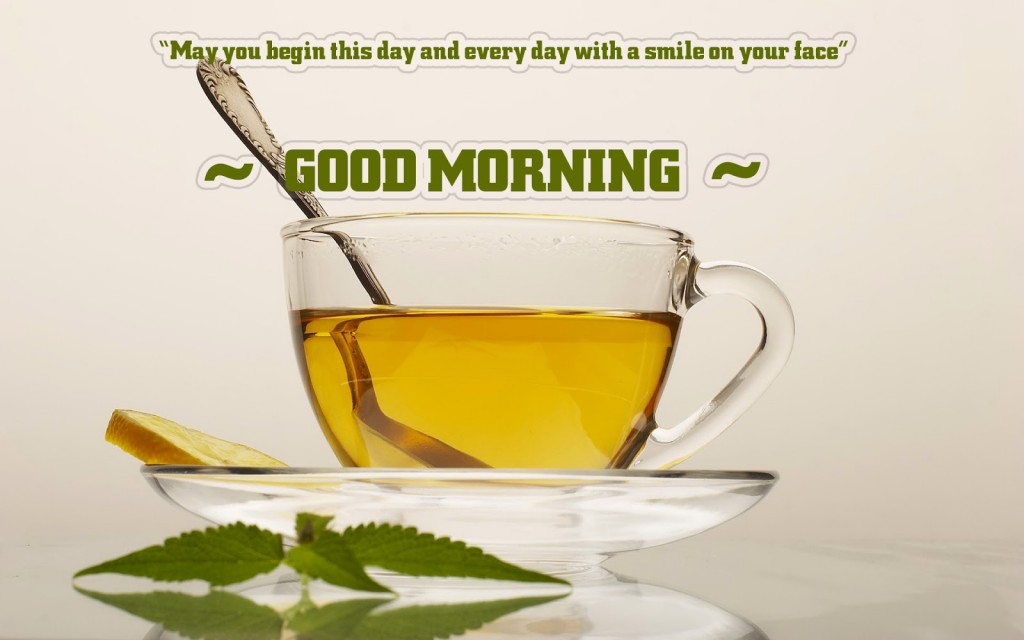 Good Morning Wishes With Cup Of Green Tea Nice Wishes