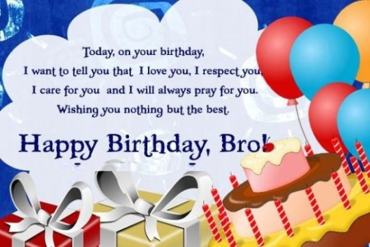 Great Birthday Wishes For My Brother