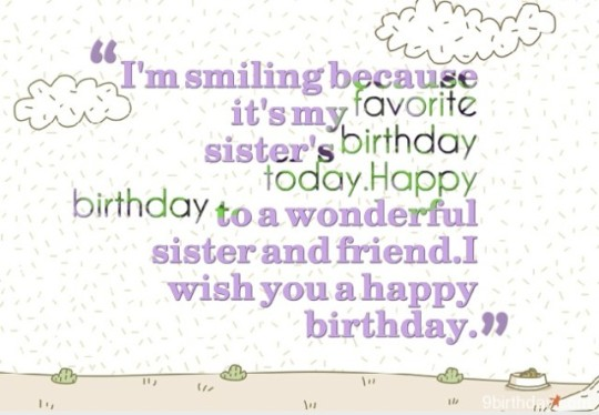 Great Birthday Wishes With Greetings For My Sister