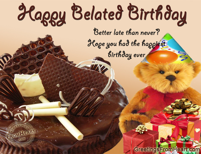 Belated Happy Birthday With Cute Teddy Bear Nice Wishes