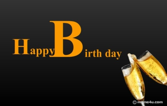 Have A Great Birthday Toast For You