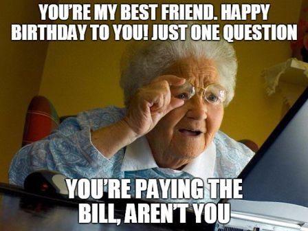 Its Your Birthday ! Birthday Meme