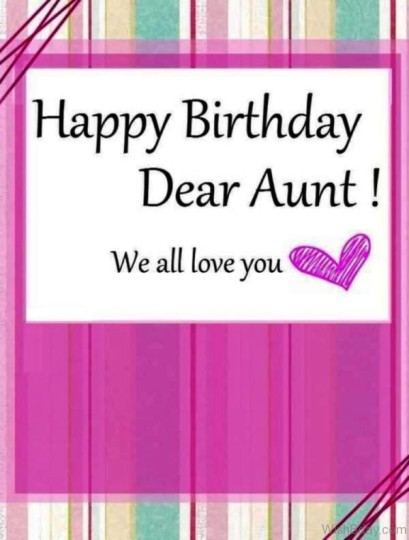 Lovable Birthday Wishes For My Dearest Aunt