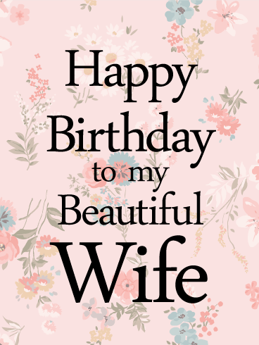 Amazing Birthday Wishes Card for Wife