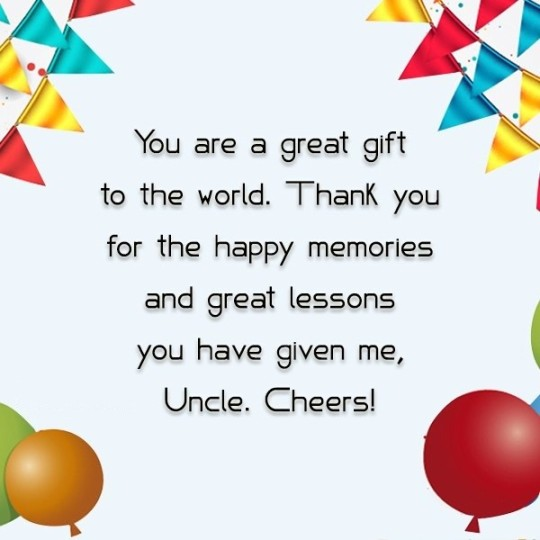 Cheerful Birthday Wishing Quotes For Uncle