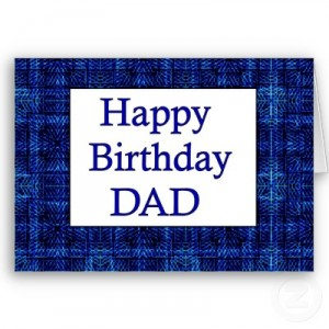 Classy Birthday Wishes With Greetings For My Dad 7s