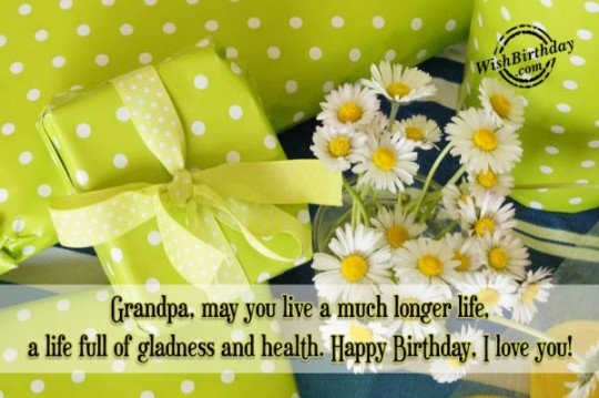Fun-Filled Birthday Wishes With Quotes For My Grandfather 7s