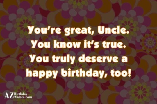 Great Uncle Birthday Wishes With Greeting E-Card o6
