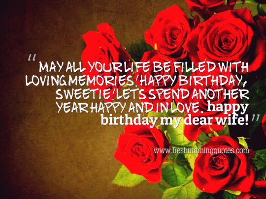 Lovely Birthday Wishes With Greetings Quotes For My Wife 7s