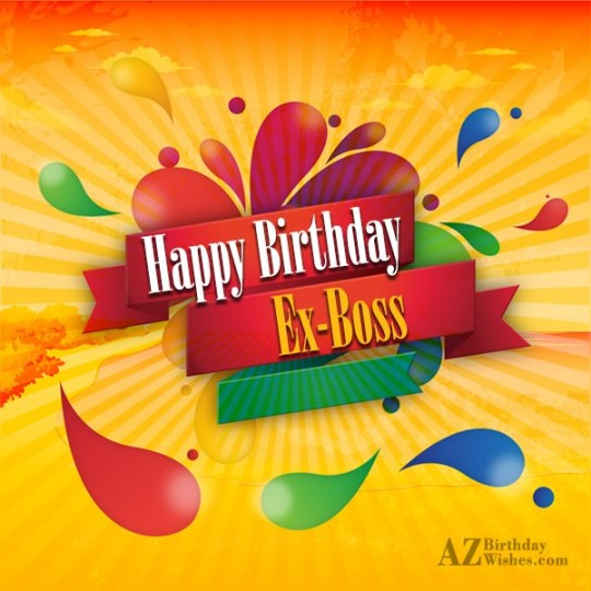 Majestic  Ex-Boss Birthday Wishes Greeting E-Card