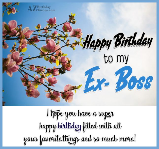Marvelous Ex Boss Birthday Wishes With Greeting E Card