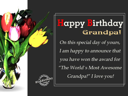 Nice Birthday Quotes With Greetings For Grandpa