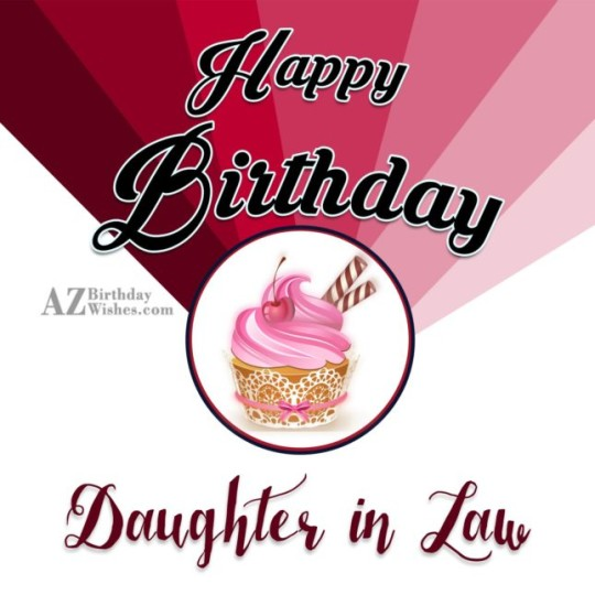 Outstanding Daughter In Law Birthday Wishes Greeting E-Card