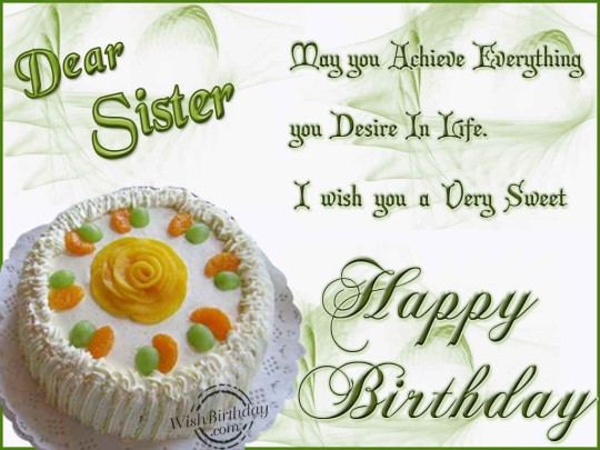 Savory Birthday Wishes With Greetings For My Sister